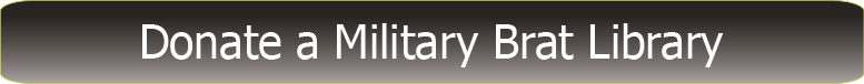 Donate a                Military Brat Library